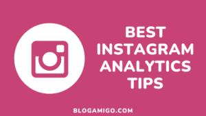 Free Instagram Analytics Tips - Blogamigo