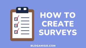 How to create surveys - Blogamigo