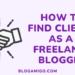 How to find clients as a freelance blogger - Blogamigo