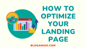 How to optimize your landing page - Blogamigo