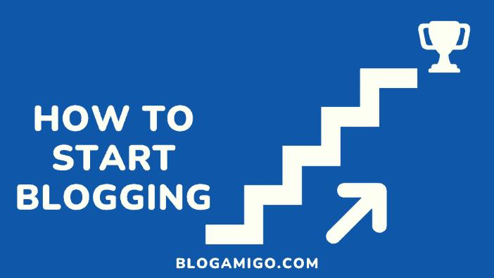 How to start blogging - Blogamigo