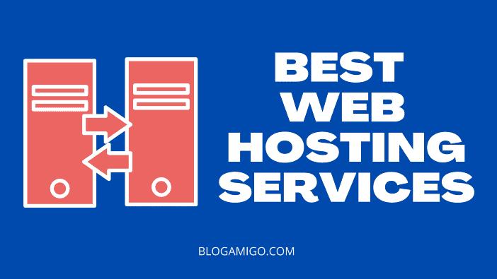 Best web hosting services - Blogamigo