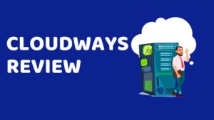 Cloudways Reviews - Is This The Best Budget Cloud Hosting?