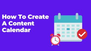 How To Create Content Calendar For Your Blog