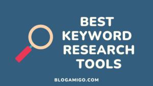 Best keyword research tools - Blogamigo