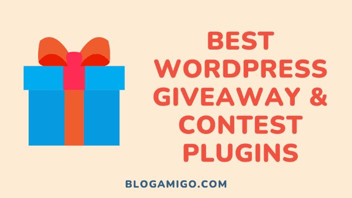 Best contest and giveaway contest plugins - Blogamigo