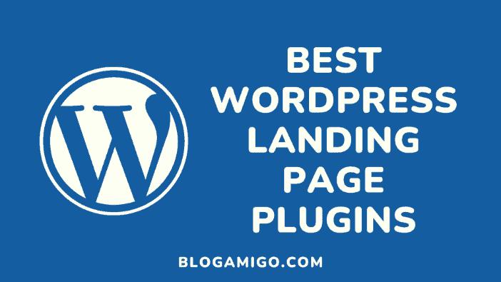 Best WordPress Landing Page Builders - Blogamigo