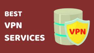 Best VPN Services Blogamigo
